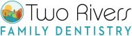Two Rivers Family Dentistry